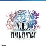 PS4『ワールド オブ ファイナルファンタジー』最安値通販ランキング